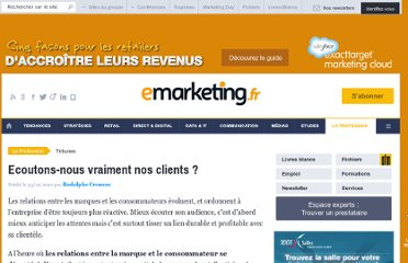 http://www.e-marketing.fr/Tribunes-Experts/Ecoutons-nous-vraiment-nos-clients--Tribune134.htm