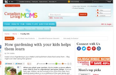 http://www.canadianliving.com/moms/family_life/how_gardening_with_your_kids_helps_them_learn.php