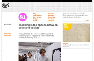 http://www.eyemagazine.com/feature/article/teaching-in-the-spaces-between-code-and-design
