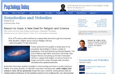 http://www.psychologytoday.com/blog/somebodies-and-nobodies/201206/reason-hope-new-deal-religion-and-science