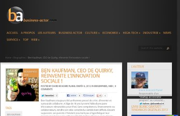 http://www.business-actor.com/ben-kaufman-ceo-de-quirky-reinvente-linnovation-sociale/