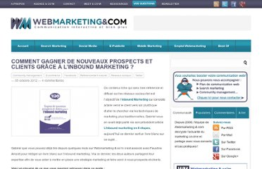 http://www.webmarketing-com.com/2012/10/05/15965-comment-gagner-de-nouveaux-prospects-et-clients-grace-a-linboud-marketing