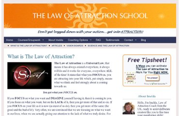 http://www.lawofattractionschool.co.uk/what-is-the-law-of-attraction/