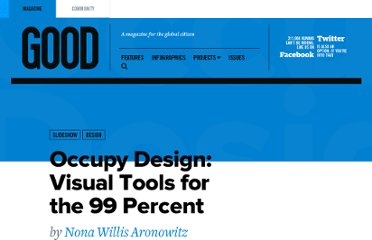 http://www.good.is/posts/occupy-design-visual-tools-for-the-99-percent
