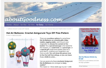 http://aboutgoodness.com/hot-air-balloons-crochet-amigurumi-toys-diy-free-pattern/