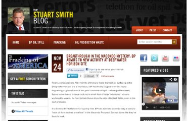 http://www.stuarthsmith.com/breakthrough-in-the-macondo-mystery-bp-admits-to-new-activity-at-deepwater-horizon-site/