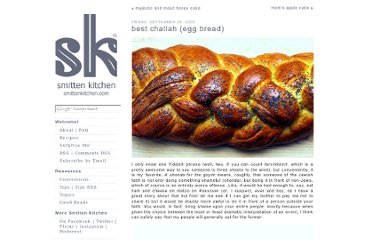 http://smittenkitchen.com/blog/2008/09/best-challah-egg-bread/