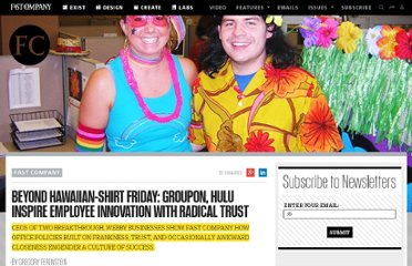http://www.fastcompany.com/1754941/beyond-hawaiian-shirt-friday-groupon-hulu-inspire-employee-innovation-radical-trust