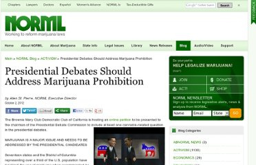 http://blog.norml.org/2012/10/02/presidential-debates-should-address-marijuana-prohibition/