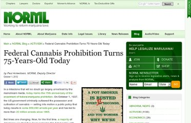 http://blog.norml.org/2012/10/01/federal-cannabis-prohibition-turns-75-years-old-today/