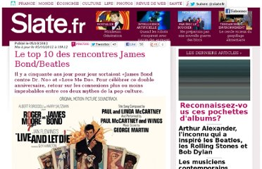 http://www.slate.fr/story/62849/top-10-rencontres-james-bond-beatles-anniversaire