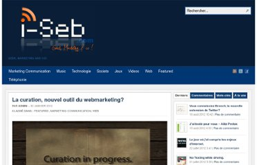http://www.i-seb.com/2012/01/30/la-curation-nouvel-outil-du-webmarketing/