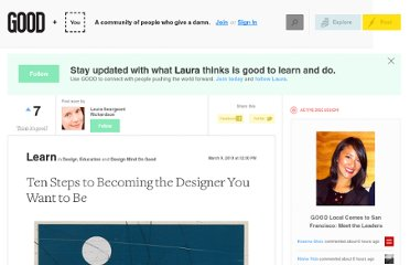http://www.good.is/posts/ten-steps-to-becoming-the-designer-you-want-to-be