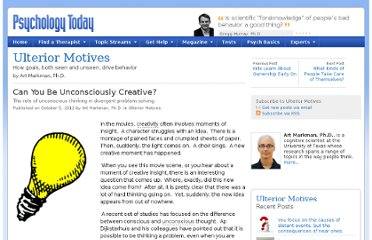 http://www.psychologytoday.com/blog/ulterior-motives/201210/can-you-be-unconsciously-creative