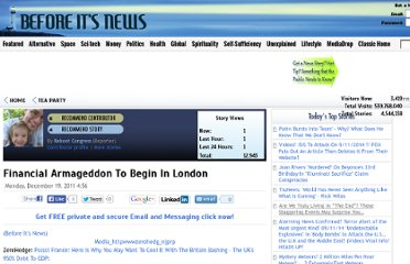 http://beforeitsnews.com/tea-party/2011/12/financial-armageddon-to-begin-in-london-1523745.html