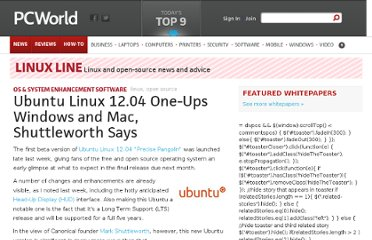 http://www.pcworld.com/article/251367/ubuntu_linux_12_04_one_ups_windows_and_mac_shuttleworth_says.html
