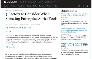http://gigaom.com/2009/05/28/5-factors-to-consider-when-selecting-enterprise-social-tools/