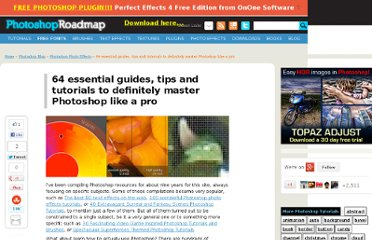 http://www.photoshoproadmap.com/Photoshop-blog/64-essential-guides-tips-and-tutorials-to-definitely-master-photoshop-like-a-pro/