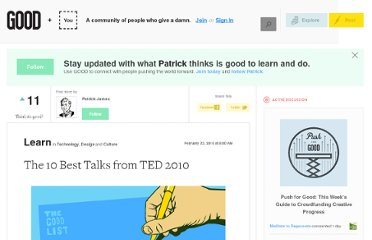 http://www.good.is/posts/the-10-best-talks-from-ted-2010