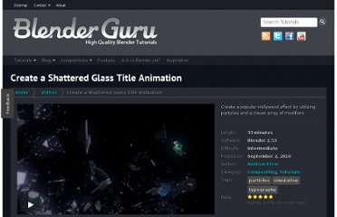 http://www.blenderguru.com/videos/create-a-shattered-glass-title-animation/