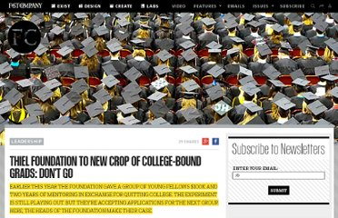 http://www.fastcompany.com/1802760/thiel-foundation-new-crop-college-bound-grads-dont-go