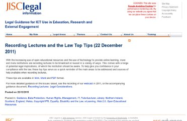 http://www.jisclegal.ac.uk/ManageContent/ViewDetail/ID/2276/Recording-Lectures-and-the-Law-Top-Tips-22-December-2011.aspx