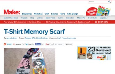 http://blog.makezine.com/craft/t-shirt_memory_scarf/