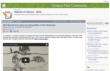 http://community.campuspack.net/Users/Nancy.Rubin/Objects_of_Interest/2010/12/Wiki_Wonderland_Ideas_for_Using