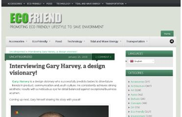 http://www.ecofriend.com/interviewing-gary-harvey-a-design-visionary.html