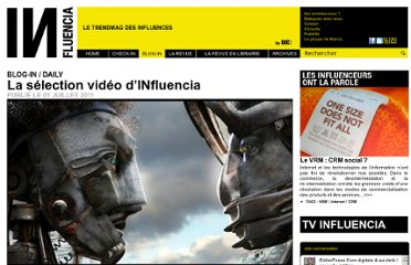 http://www.influencia.net/fr/rubrique/blog-in/blog-in-daily,selection-video-influencia,91,1807.html