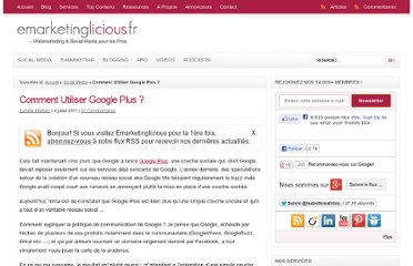 http://www.emarketinglicious.fr/social-media/comment-utiliser-google-plus