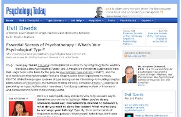 http://www.psychologytoday.com/blog/evil-deeds/200806/essential-secrets-psychotherapy-whats-your-psychological-type