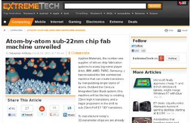 http://www.extremetech.com/computing/89976-atom-by-atom-sub-22nm-chip-fabricating-machine-released