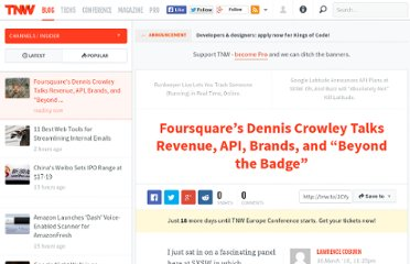 http://thenextweb.com/insider/2010/03/16/foursquare-dennis-crowley-talks-revenue-api-brands-badge/