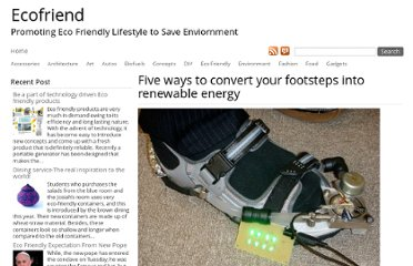 http://www.ecofriend.com/ways-convert-footsteps-renewable-energy.html
