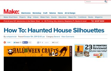 http://blog.makezine.com/craft/haunted_house_with_silhouettes/