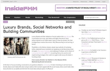 http://insidefmm.com/2009/10/should-luxury-brands-build-their-own-social-networks/
