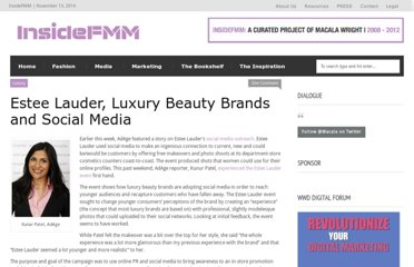 http://insidefmm.com/2009/10/the-social-side-of-estee-lauder-luxury-brands/