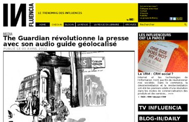 http://www.influencia.net/fr/rubrique/check-in/media,the-guardian-revolutionne-presse-avec-audio-guide-geolocalise,40,2480.html
