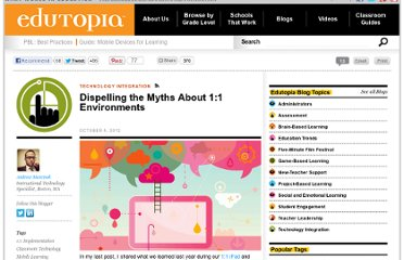 http://www.edutopia.org/blog/dispelling-one-to-one-myths-andrew-marcinek