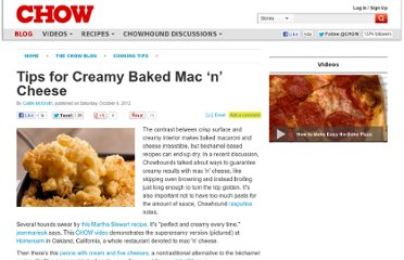 http://www.chow.com/food-news/127210/tips-for-creamy-baked-mac-n-cheese/