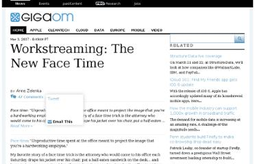 http://gigaom.com/2007/03/03/workstreaming-the-new-face-time/