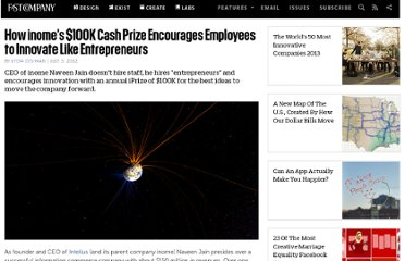 http://www.fastcompany.com/1841906/how-inomes-100k-cash-prize-encourages-employees-innovate-entrepreneurs