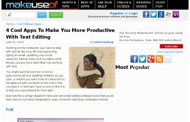 http://www.makeuseof.com/tag/4-cool-applications-productive-text-editing/
