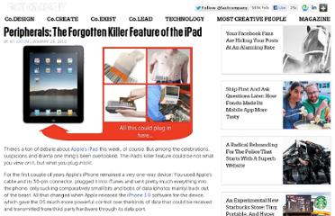 http://www.fastcompany.com/1532223/peripherals-forgotten-killer-feature-ipad
