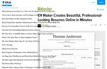 http://lifehacker.com/5949490/cv-maker-creates-beautiful-professional+looking-resumes-online-in-minutes