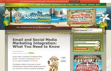 http://www.socialmediaexaminer.com/email-and-social-media-marketing-integration/