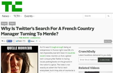 http://techcrunch.com/2012/10/08/why-is-twitters-search-for-a-french-country-manager-turning-to-merde/