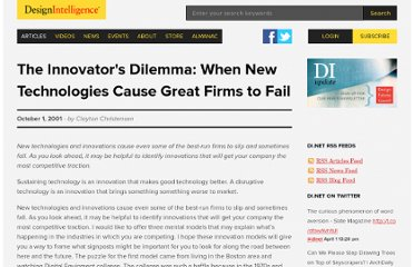 http://www.di.net/articles/the-innovators-dilemma-when-new-technologies-cause-great-firms-to-fail/
