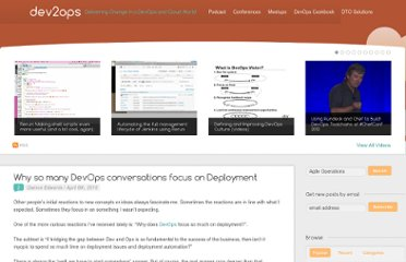 http://dev2ops.org/2010/04/why-so-many-devops-conversations-focus-on-deployment/